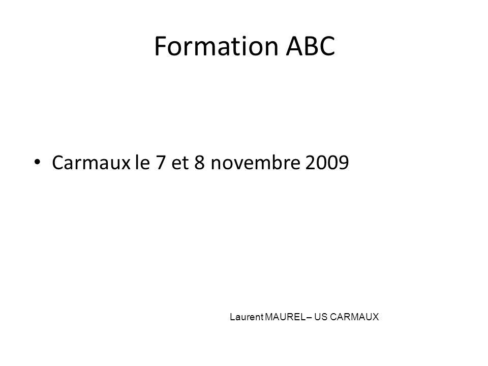 Formation ABC Carmaux le 7 et 8 novembre 2009