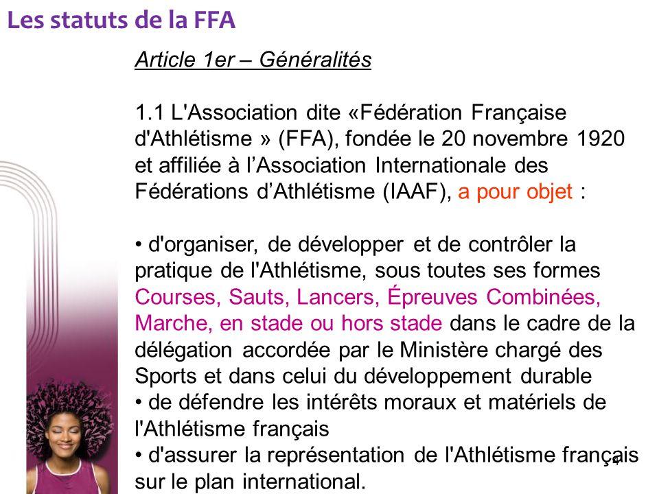 Les statuts de la FFA Article 1er – Généralités
