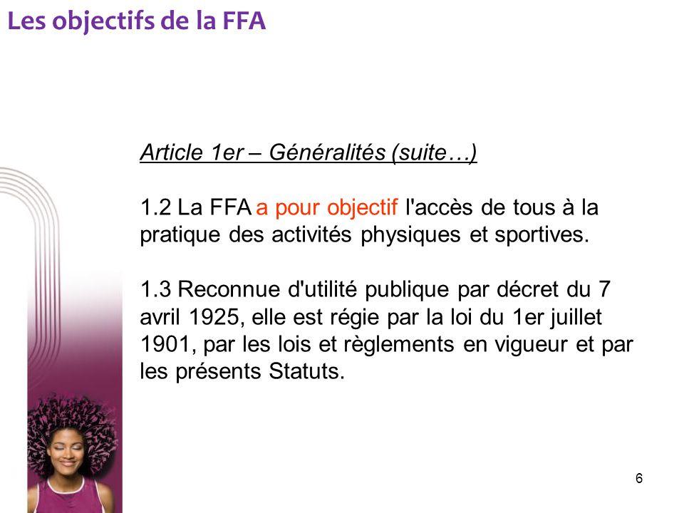 Les objectifs de la FFA