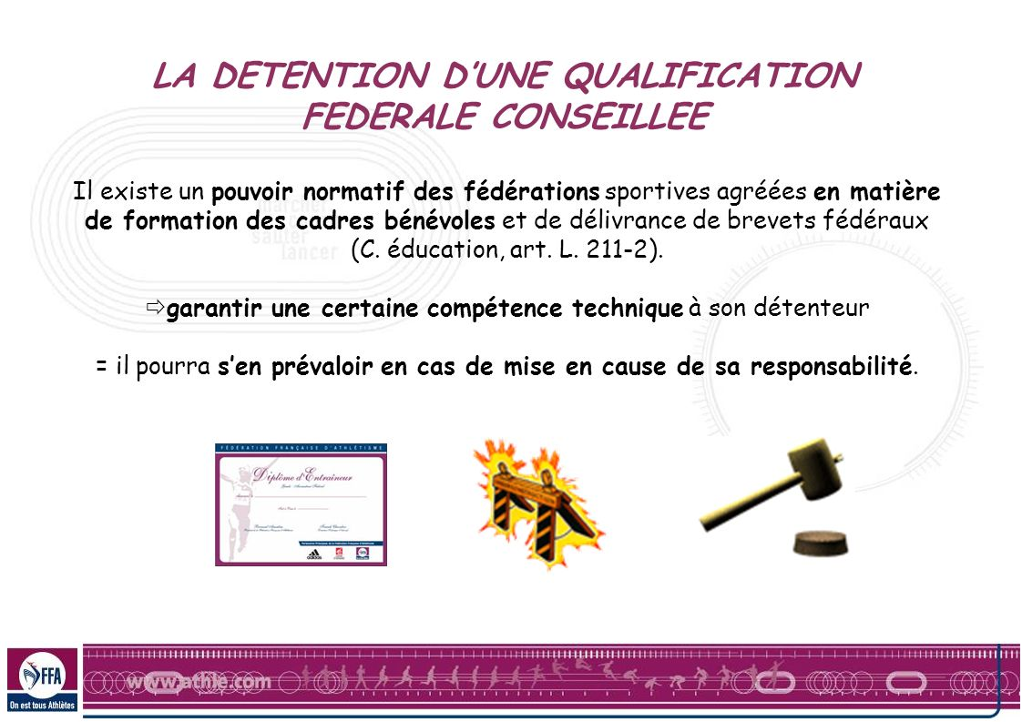 LA DETENTION D'UNE QUALIFICATION