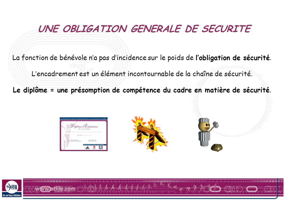 UNE OBLIGATION GENERALE DE SECURITE