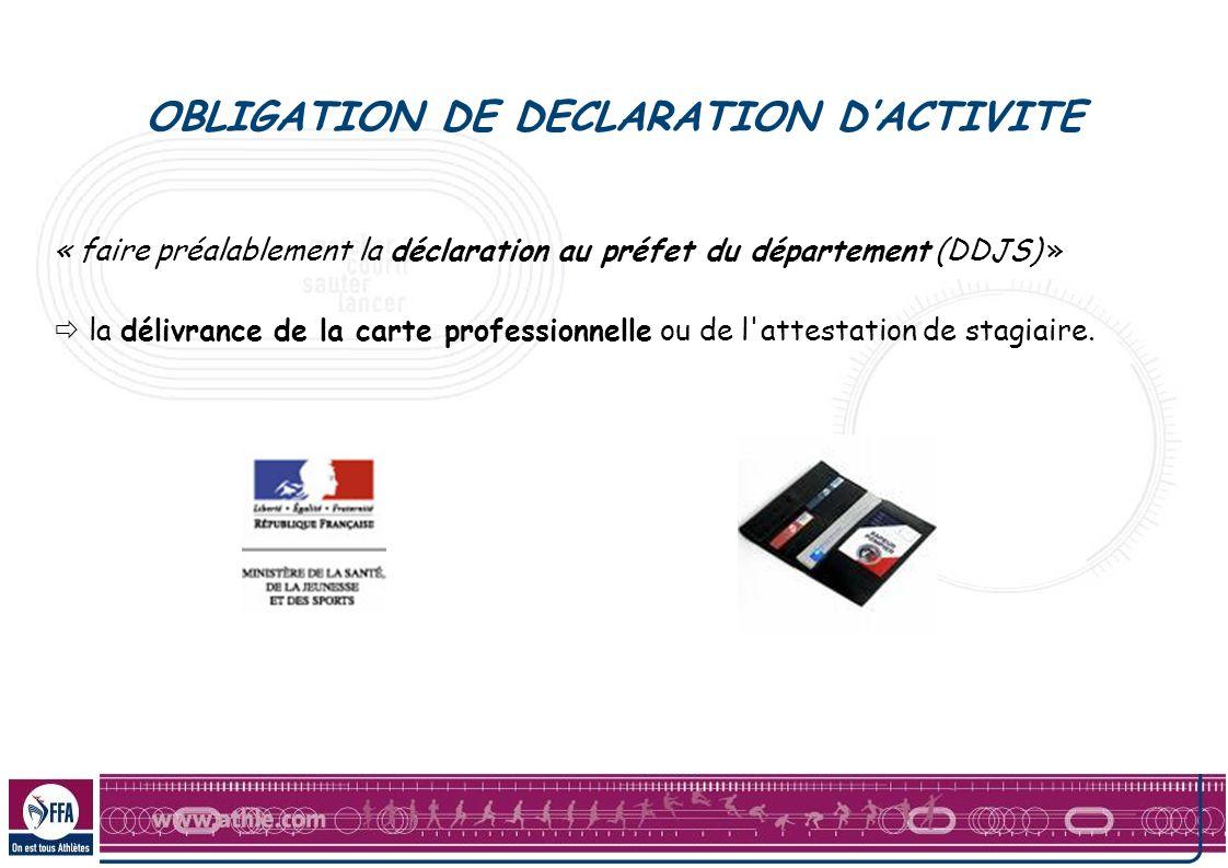OBLIGATION DE DECLARATION D'ACTIVITE