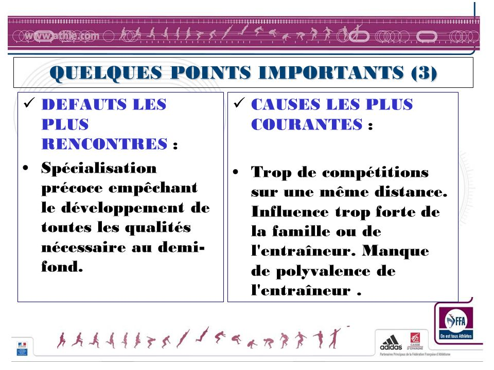 QUELQUES POINTS IMPORTANTS (3)