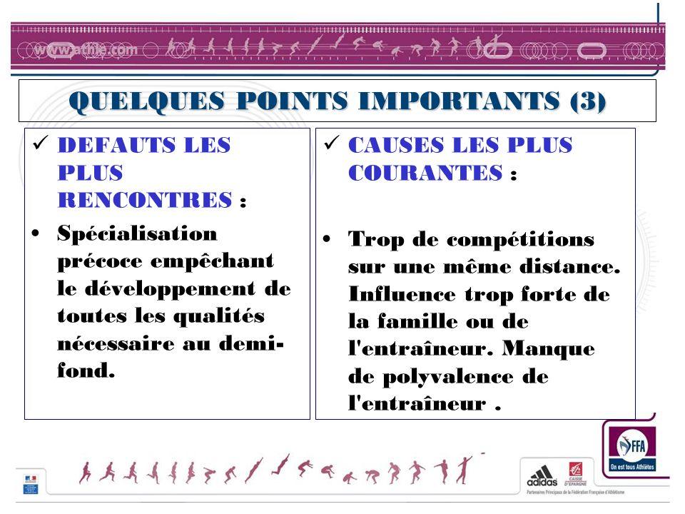 QUELQUES POINTS IMPORTANTS (3)