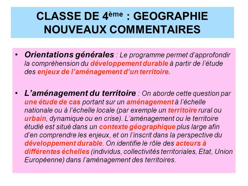 CLASSE DE 4ème : GEOGRAPHIE NOUVEAUX COMMENTAIRES