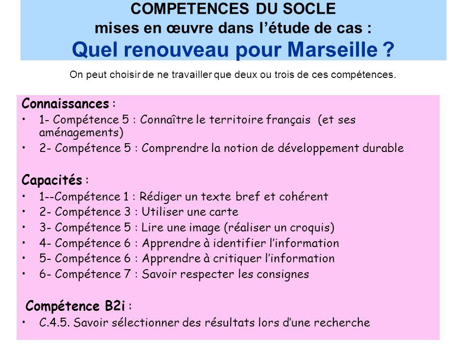 COMPETENCES DU SOCLE mises en œuvre dans l'étude de cas : Quel renouveau pour Marseille