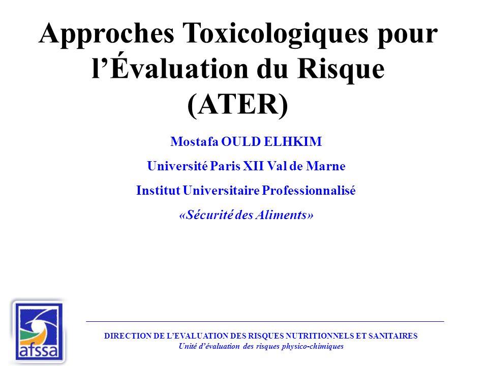 Approches Toxicologiques pour l'Évaluation du Risque (ATER)