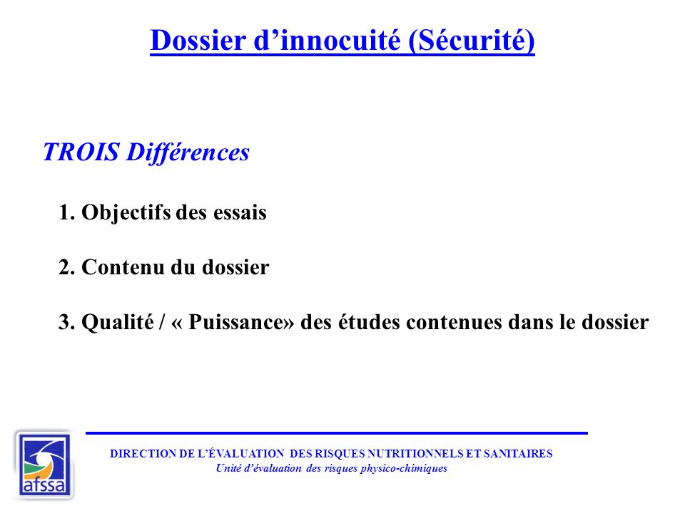 Dossier d'innocuité (Sécurité)