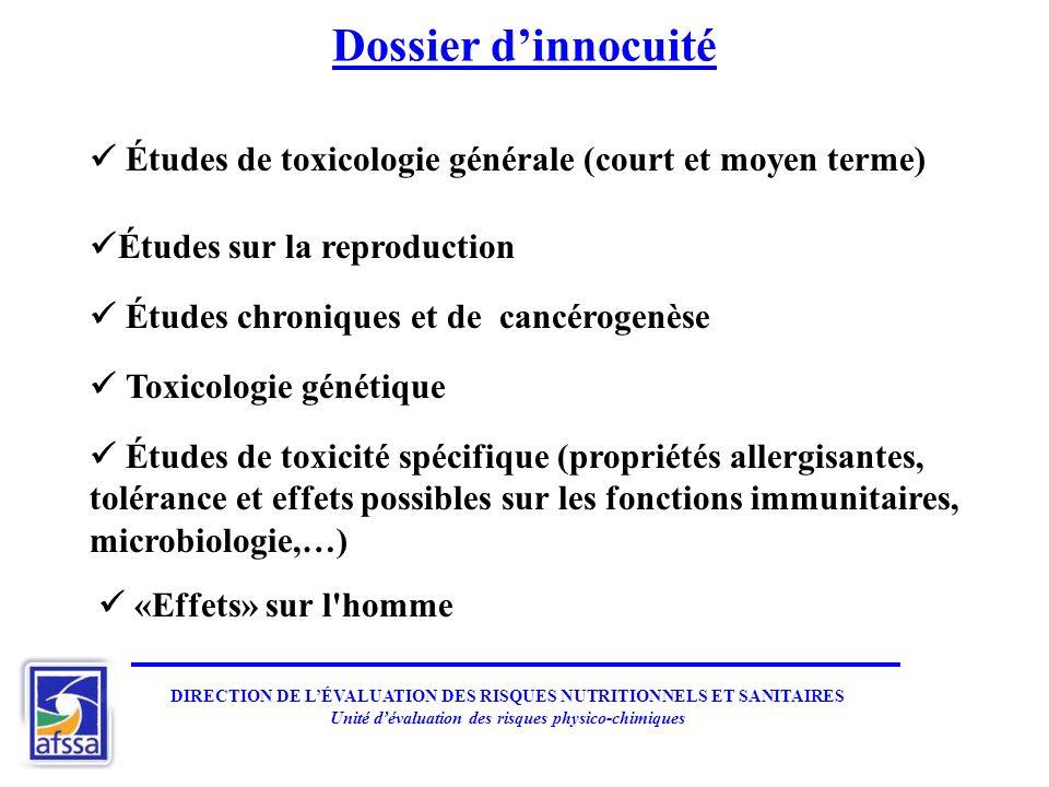 Dossier d'innocuité  Études de toxicologie générale (court et moyen terme) Études sur la reproduction.