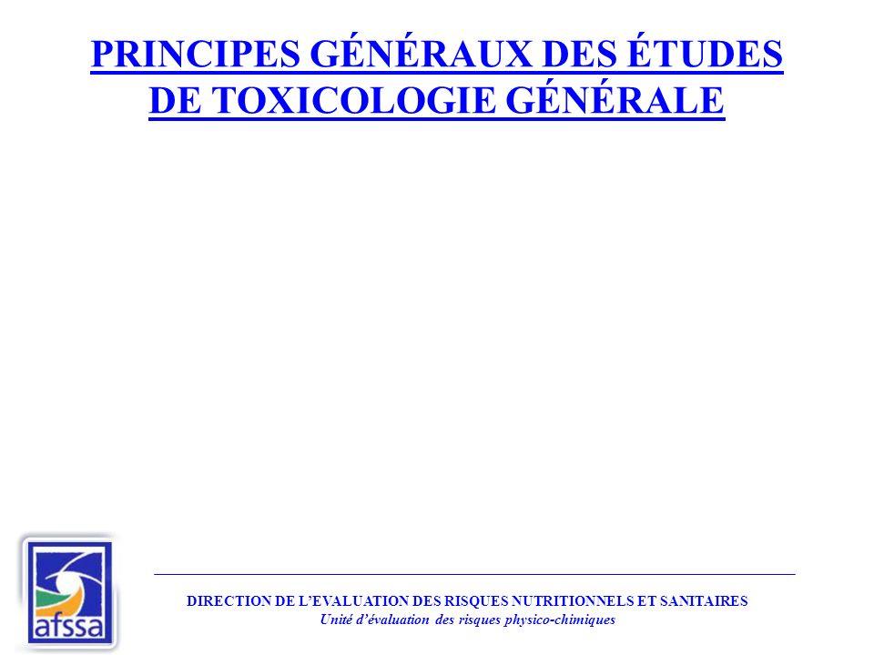 PRINCIPES GÉNÉRAUX DES ÉTUDES DE TOXICOLOGIE GÉNÉRALE