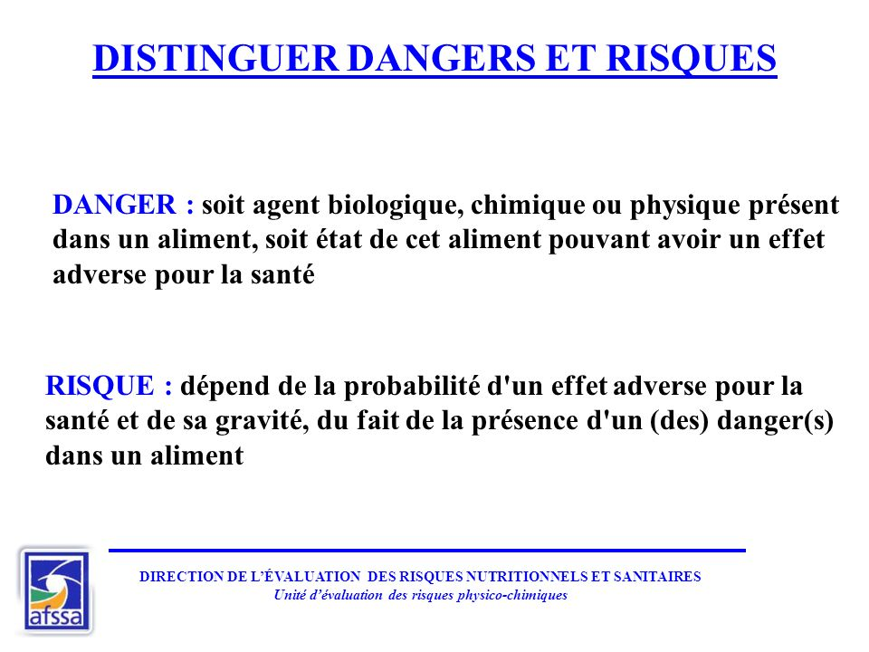 DISTINGUER DANGERS ET RISQUES