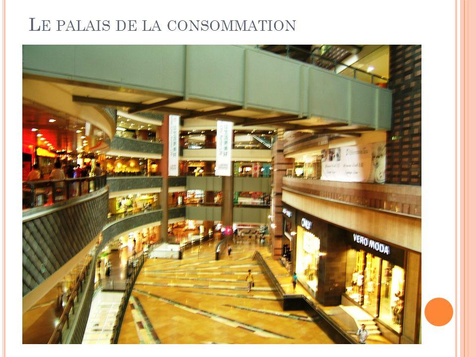 Le palais de la consommation