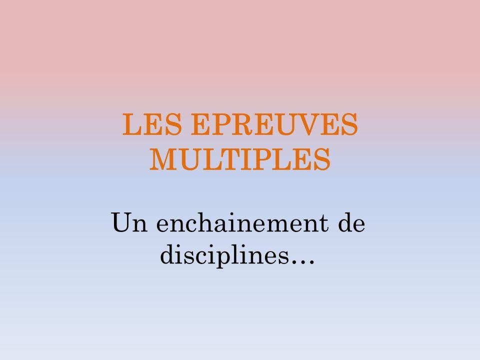 LES EPREUVES MULTIPLES