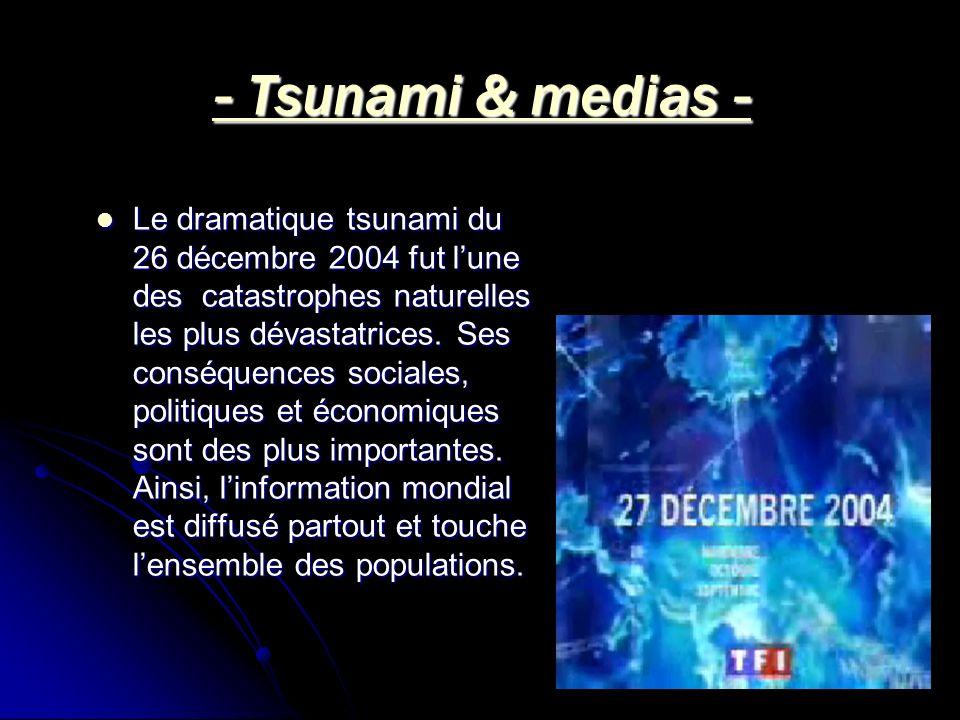 - Tsunami & medias -