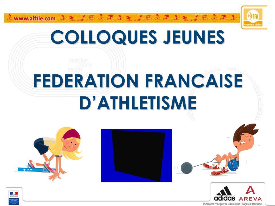 COLLOQUES JEUNES FEDERATION FRANCAISE D'ATHLETISME