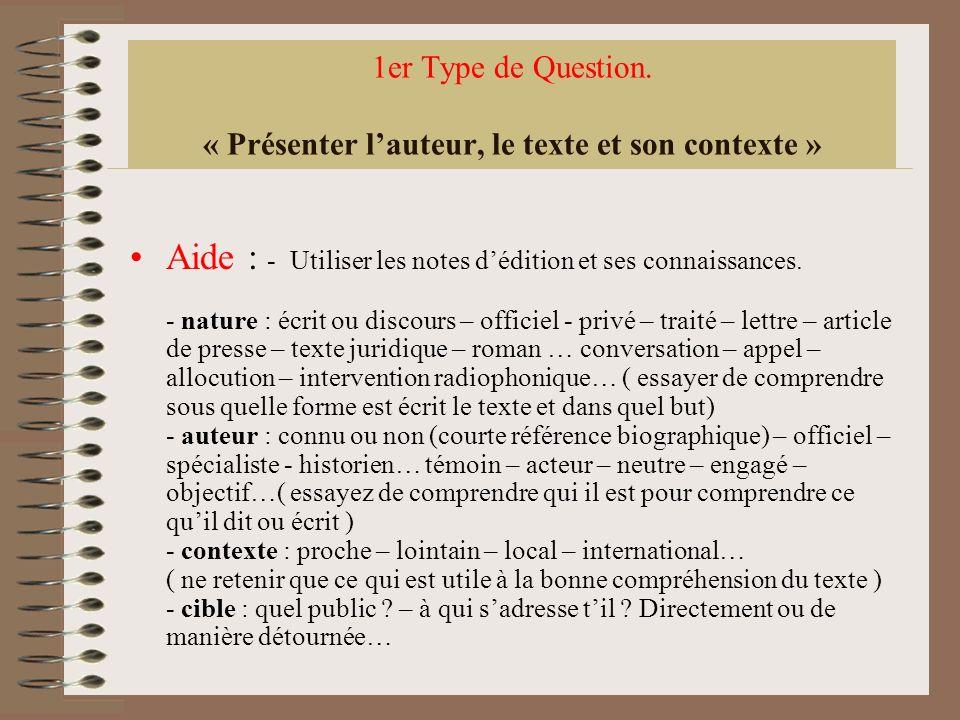 1er Type de Question. « Présenter l'auteur, le texte et son contexte »