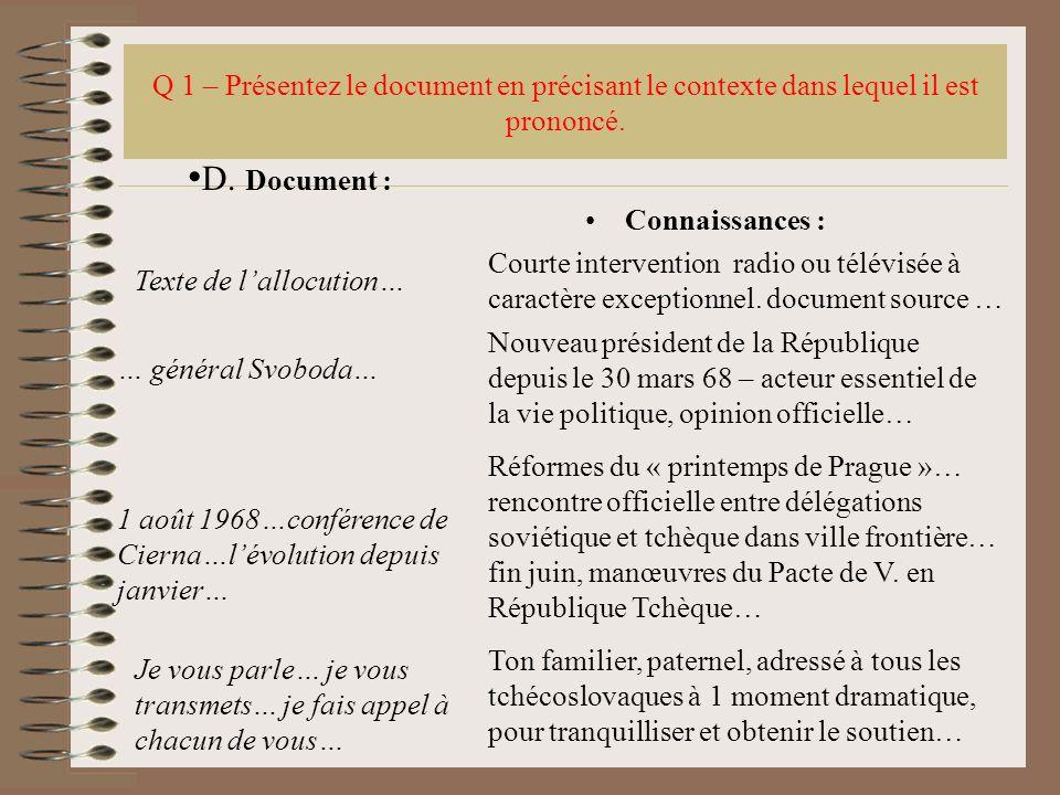 Q 1 – Présentez le document en précisant le contexte dans lequel il est prononcé.