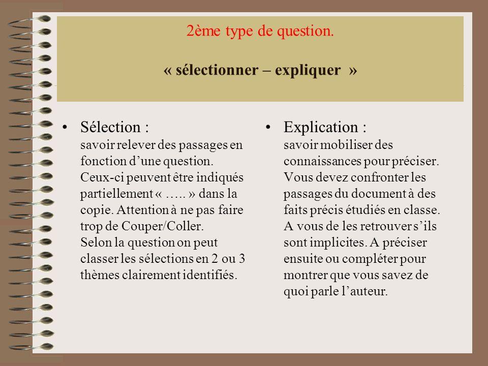 2ème type de question. « sélectionner – expliquer »