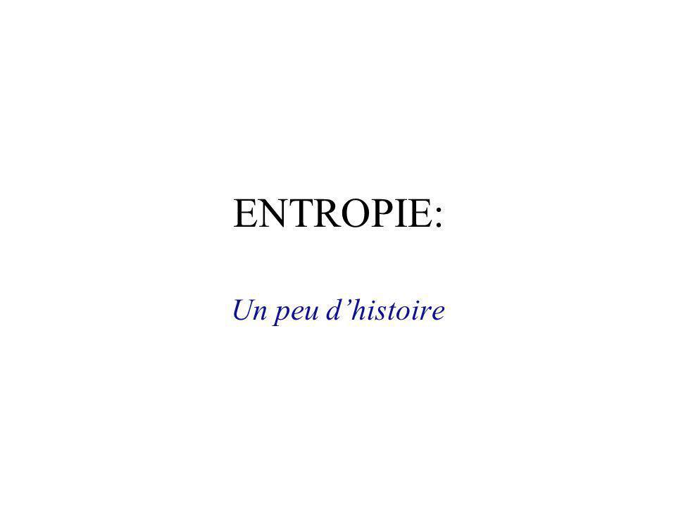 ENTROPIE: Un peu d'histoire