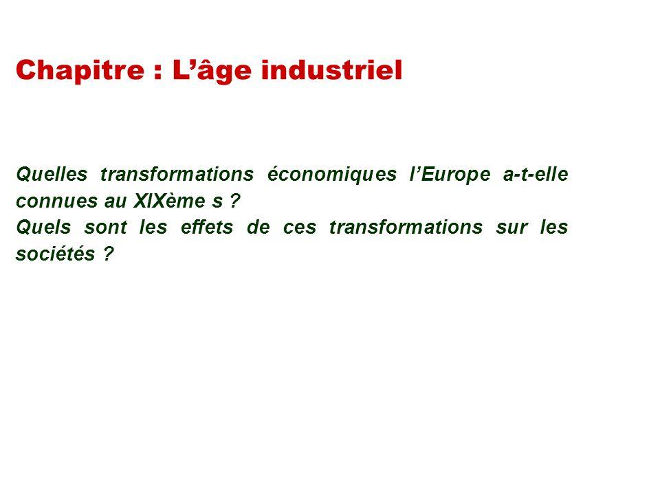Chapitre : L'âge industriel