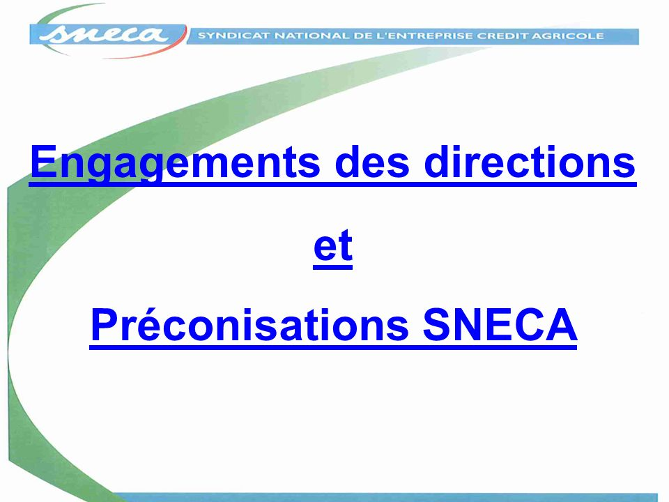 Engagements des directions