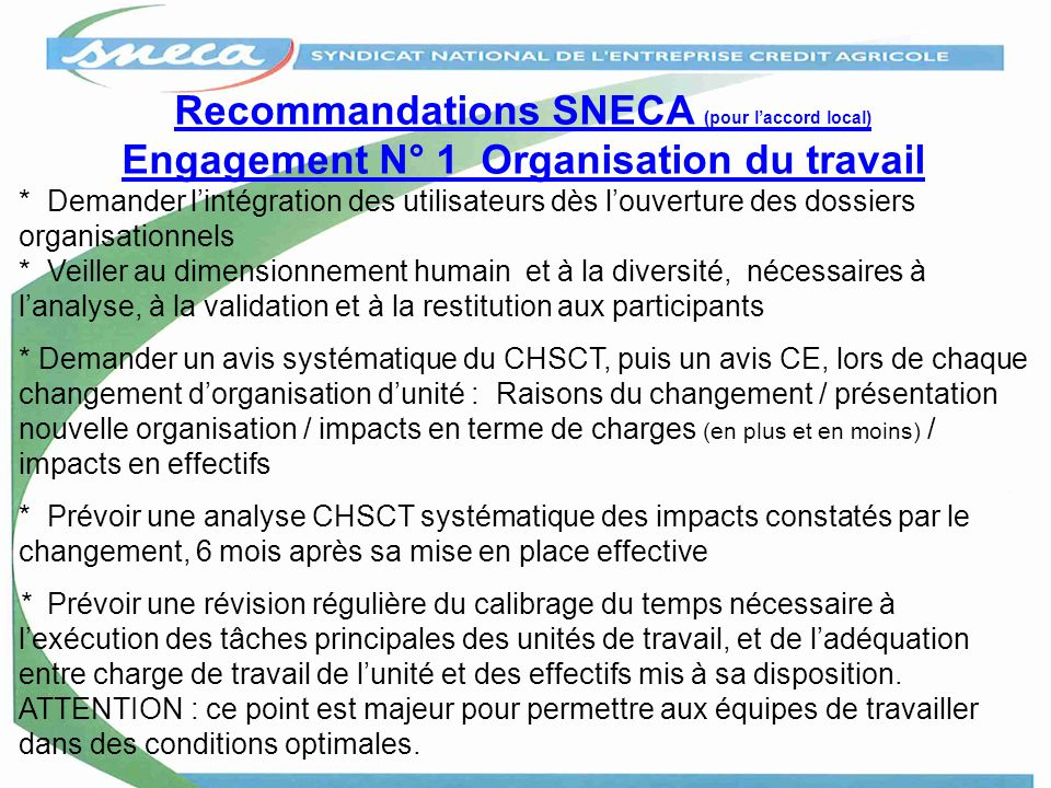 Recommandations SNECA (pour l'accord local) Engagement N° 1 Organisation du travail