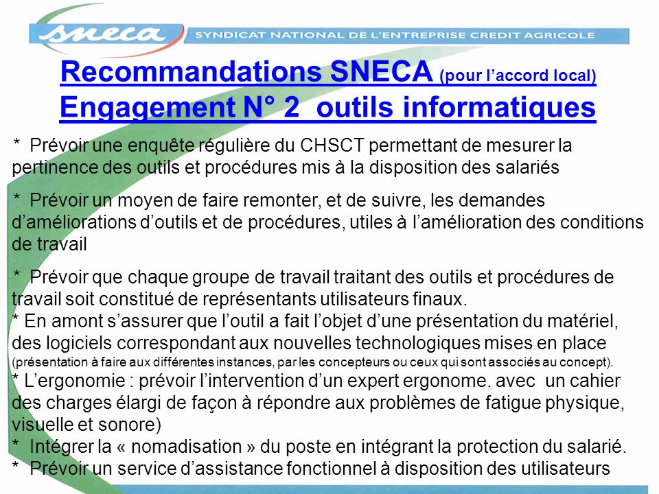 Recommandations SNECA (pour l'accord local) Engagement N° 2 outils informatiques