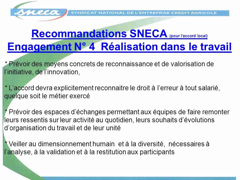 Recommandations SNECA (pour l'accord local) Engagement N° 4 Réalisation dans le travail
