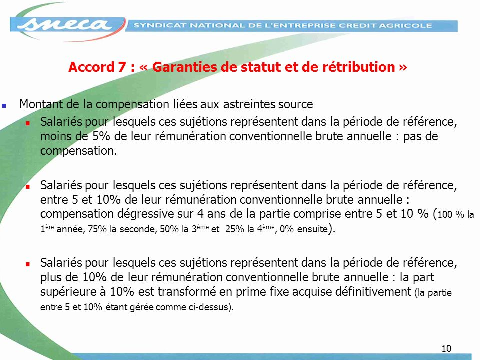 Accord 7 : « Garanties de statut et de rétribution »