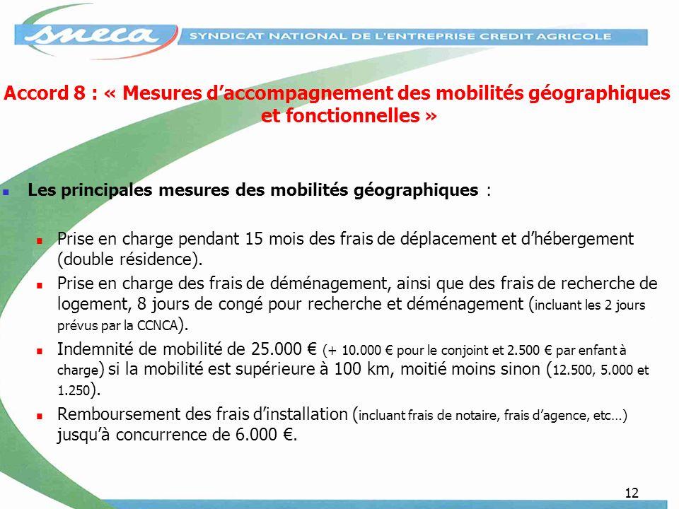 Accord 8 : « Mesures d'accompagnement des mobilités géographiques et fonctionnelles »