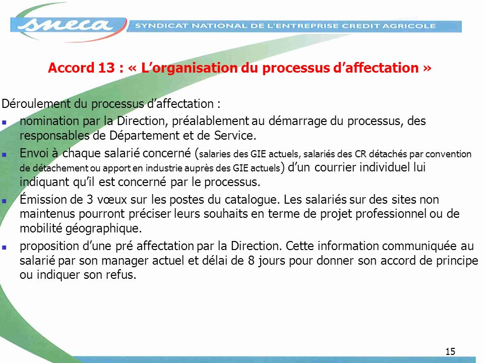 Accord 13 : « L'organisation du processus d'affectation »