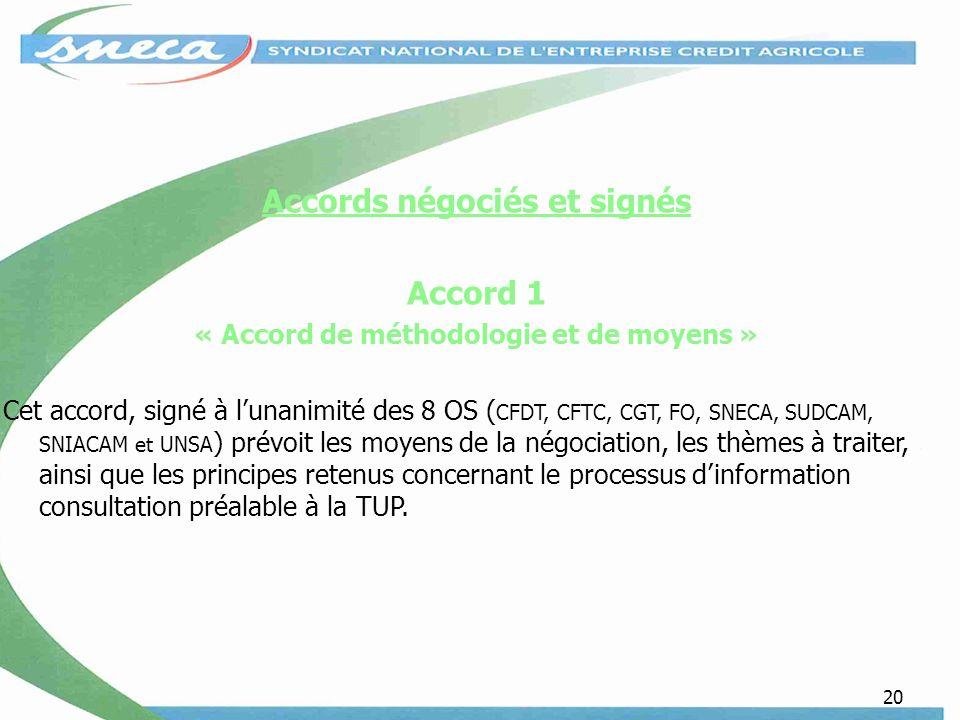 Accords négociés et signés « Accord de méthodologie et de moyens »