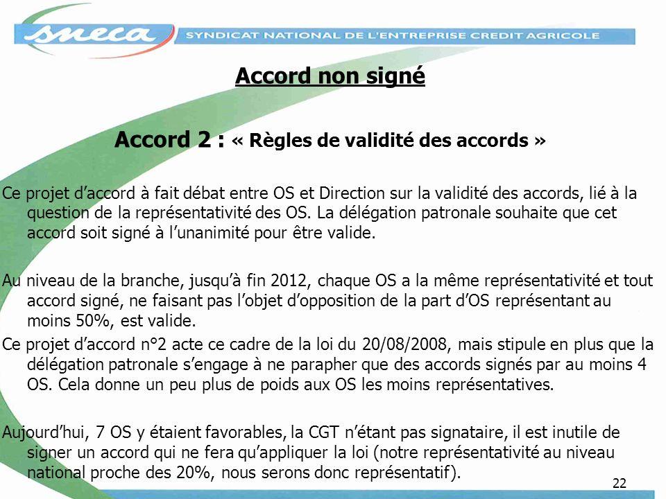 Accord 2 : « Règles de validité des accords »