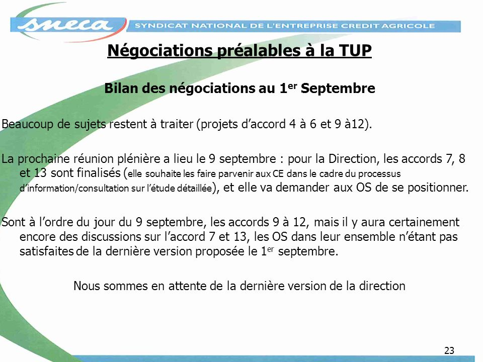 Négociations préalables à la TUP
