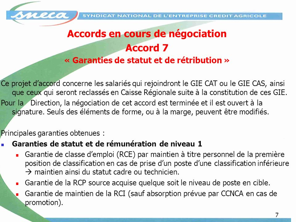 Accords en cours de négociation Accord 7