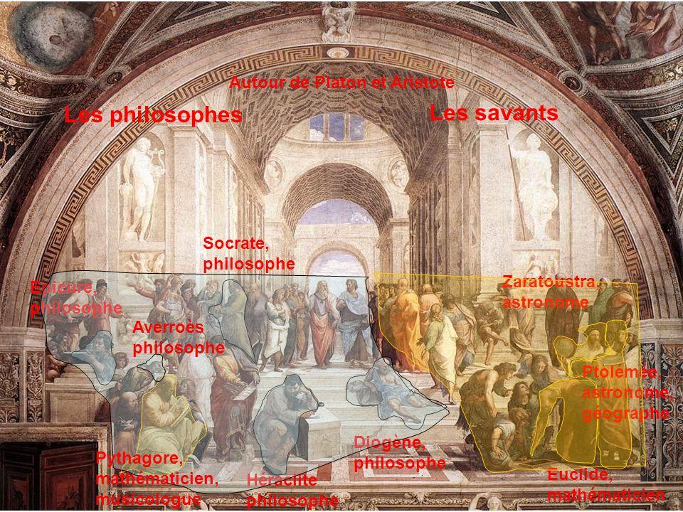 Les savants Les philosophes Autour de Platon et Aristote