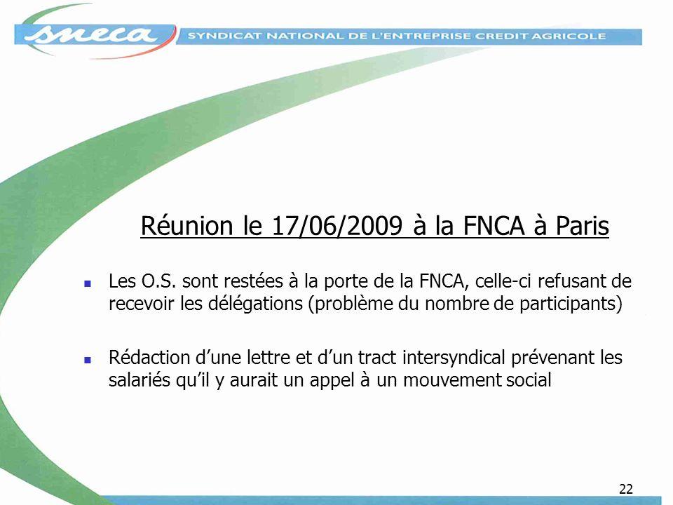 Réunion le 17/06/2009 à la FNCA à Paris
