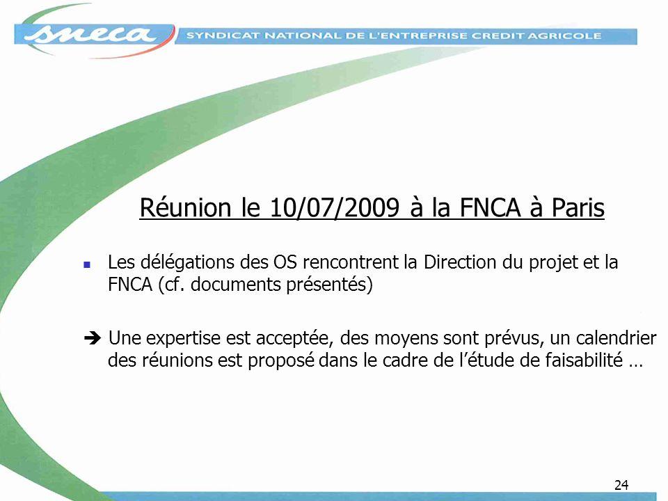 Réunion le 10/07/2009 à la FNCA à Paris