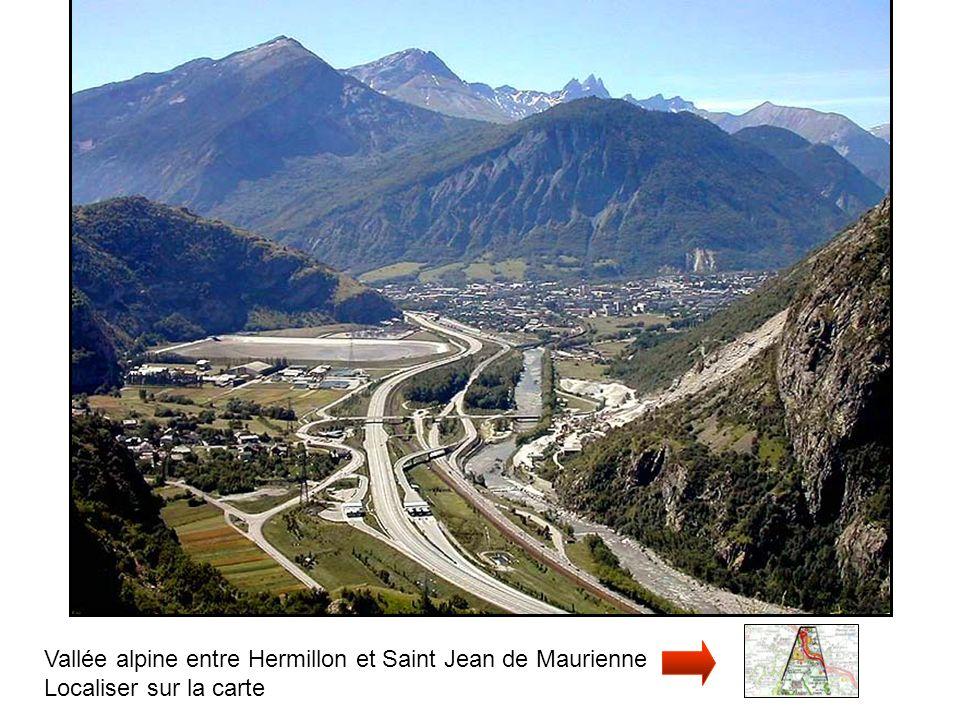 Vallée alpine entre Hermillon et Saint Jean de Maurienne
