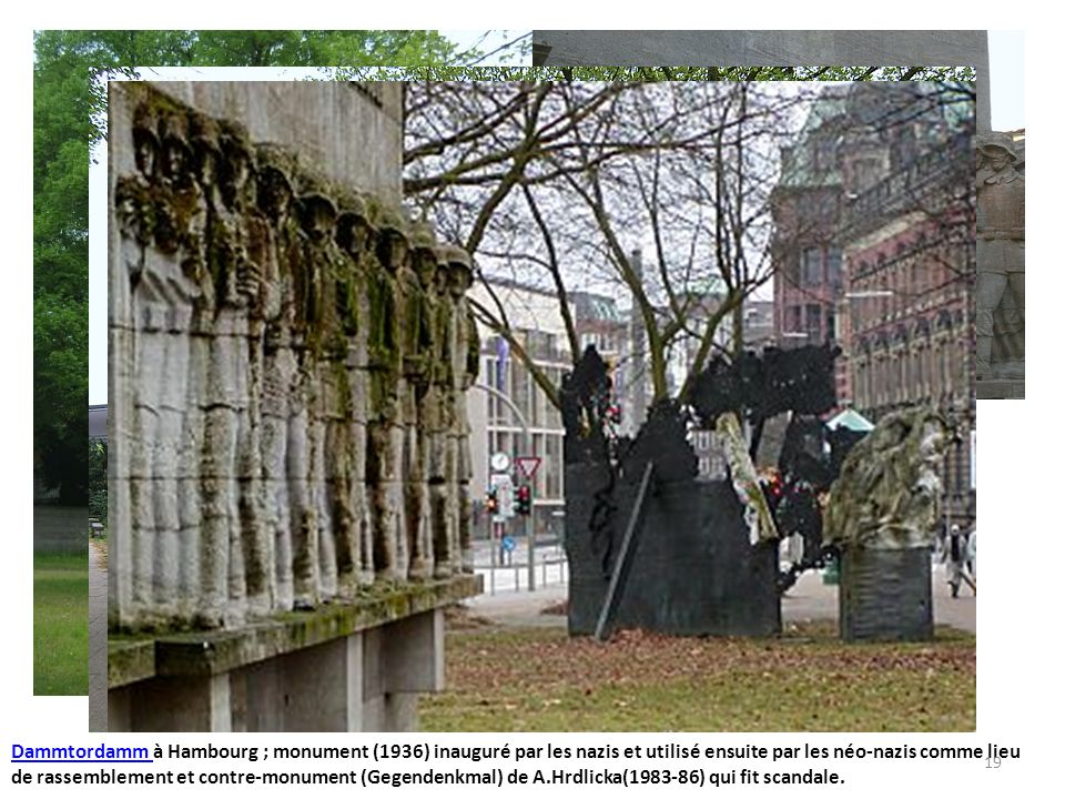 Dammtordamm à Hambourg ; monument (1936) inauguré par les nazis et utilisé ensuite par les néo-nazis comme lieu