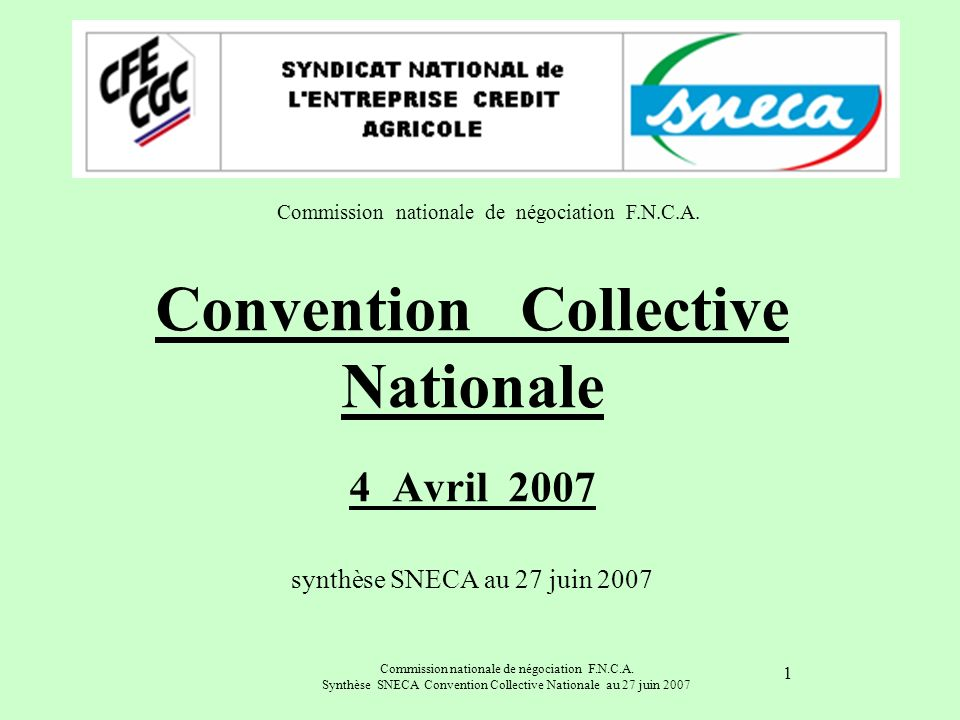 Commission nationale de négociation F.N.C.A.