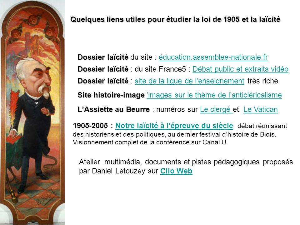Quelques liens utiles pour étudier la loi de 1905 et la laïcité