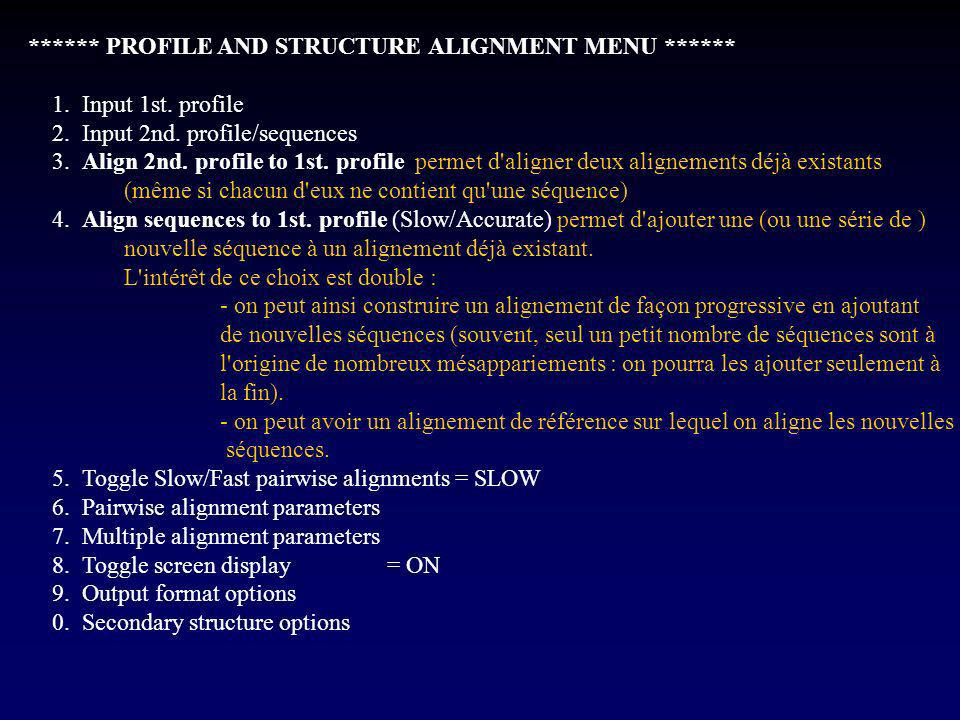 ****** PROFILE AND STRUCTURE ALIGNMENT MENU ******