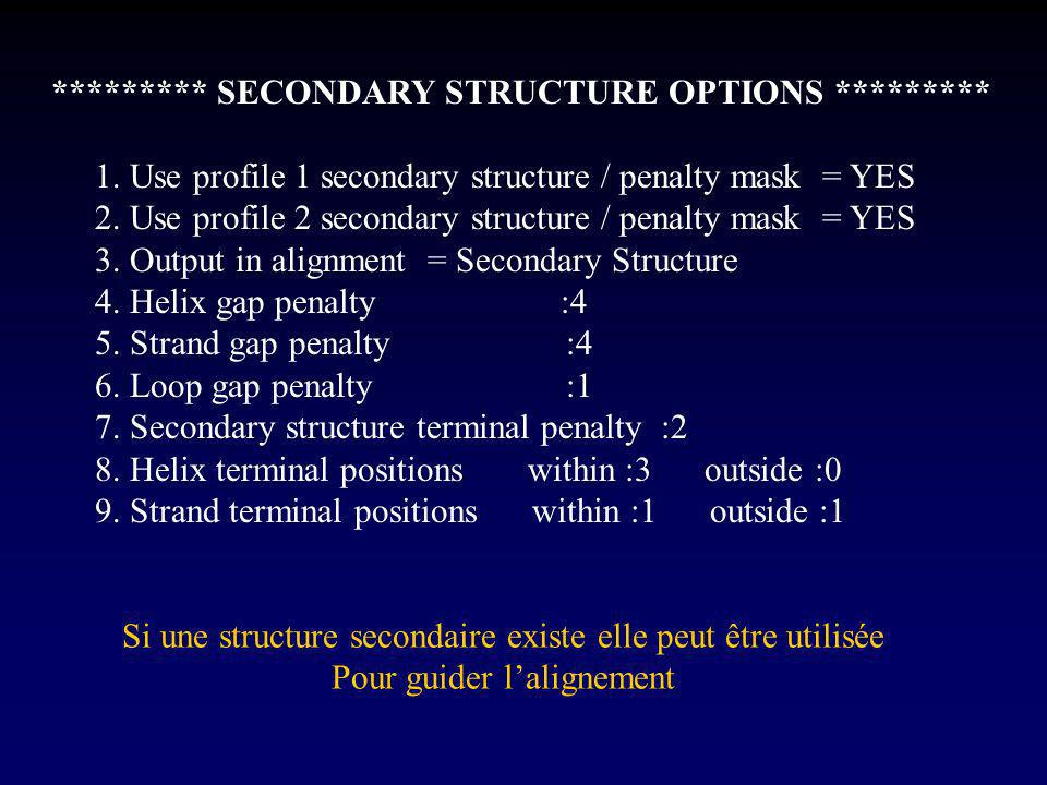 ********* SECONDARY STRUCTURE OPTIONS *********