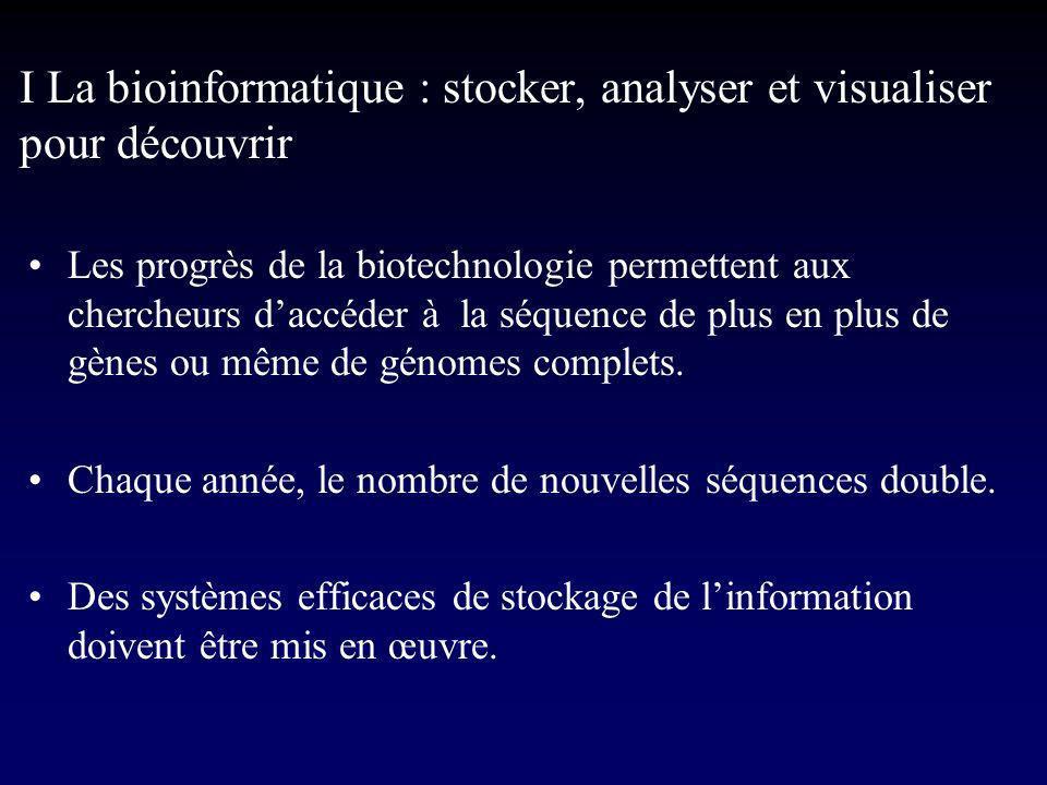 I La bioinformatique : stocker, analyser et visualiser pour découvrir