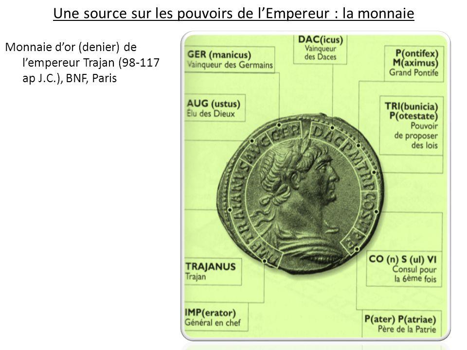 Une source sur les pouvoirs de l'Empereur : la monnaie