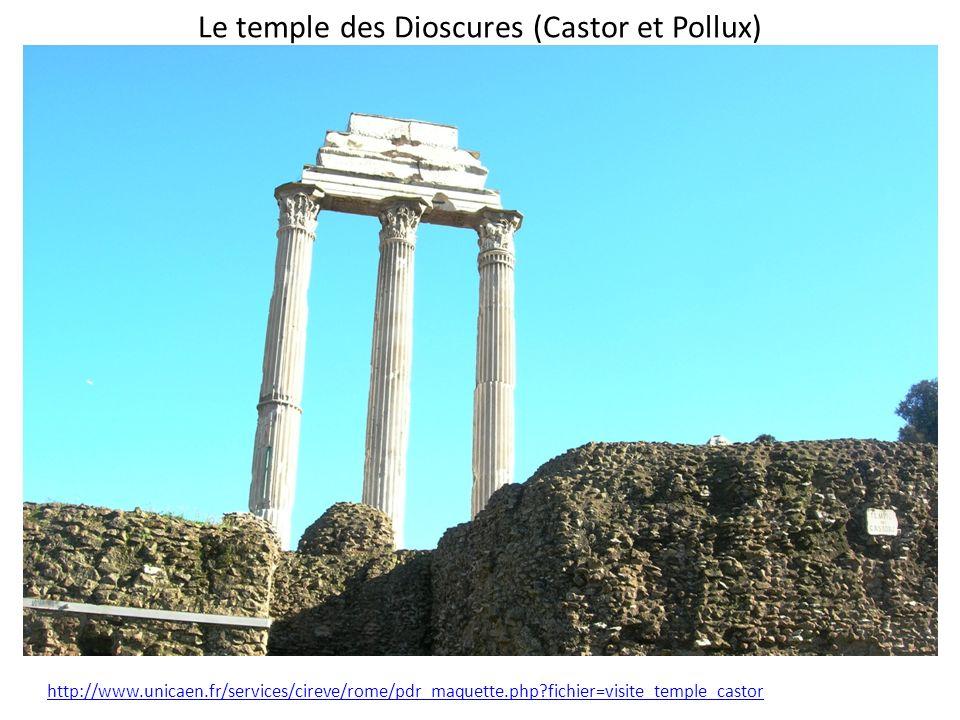 Le temple des Dioscures (Castor et Pollux)