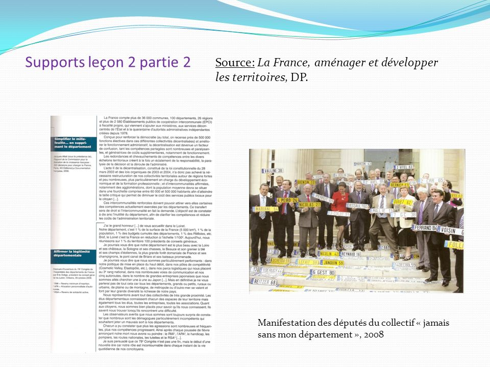 Supports leçon 2 partie 2 Source: La France, aménager et développer les territoires, DP.