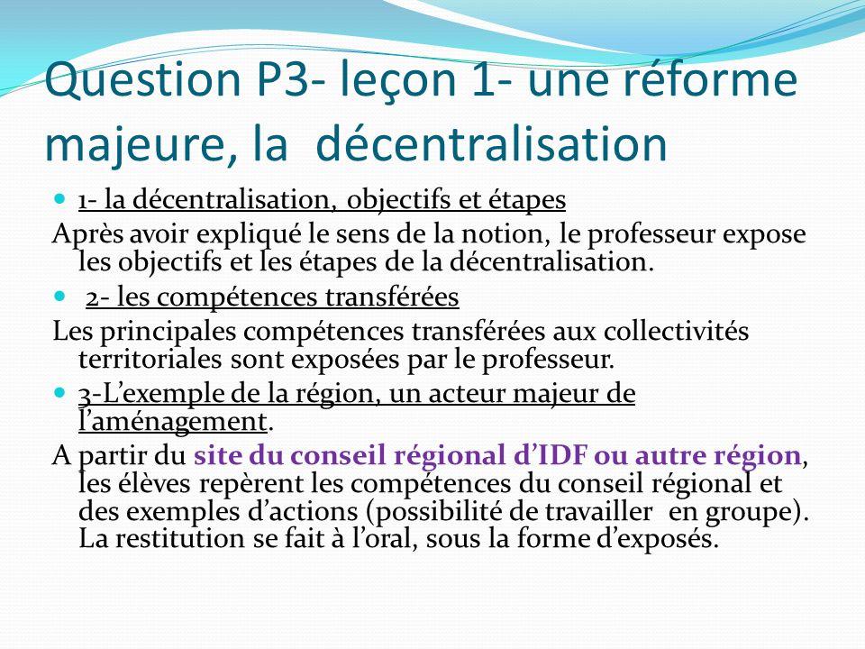 Question P3- leçon 1- une réforme majeure, la décentralisation