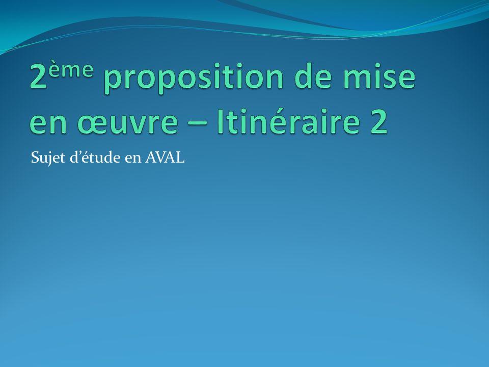 2ème proposition de mise en œuvre – Itinéraire 2